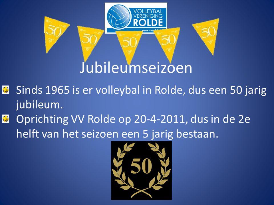 Sinds 1965 is er volleybal in Rolde, dus een 50 jarig jubileum.