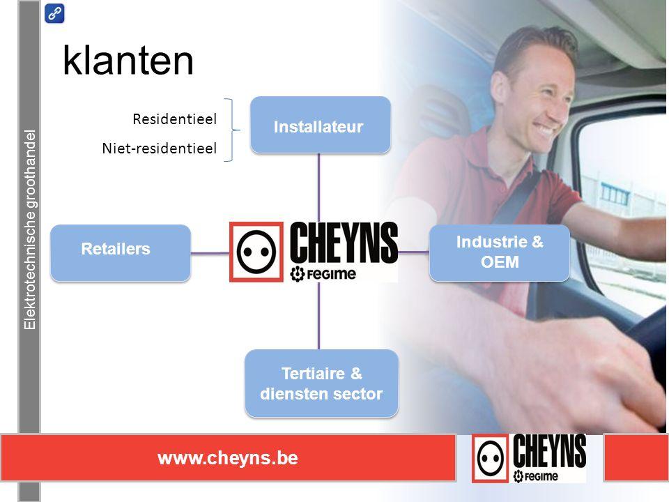 Retailers 100%B2B 10.000 klanten Elektrotechnische groothandel www.cheyns.be Residentieel Niet-residentieel Installateur klanten Industrie & OEM Tertiaire & diensten sector