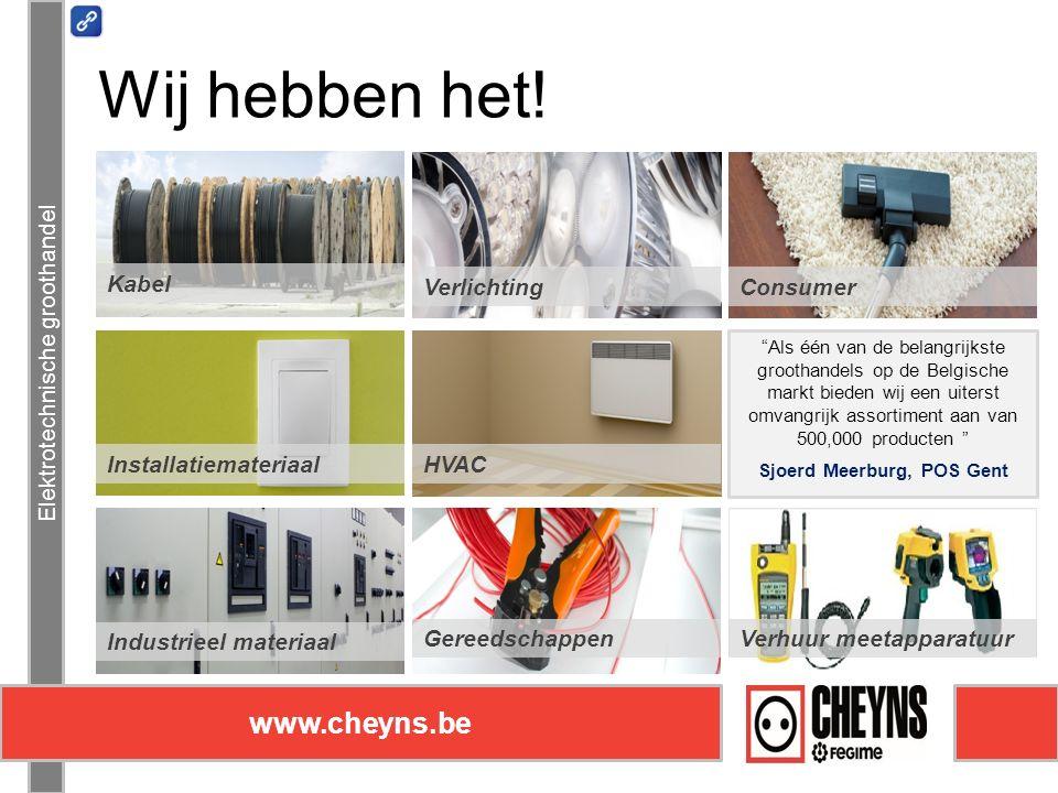 Elektrotechnische groothandel www.cheyns.be Nachtsafe Elektrotechnische groothandel www.cheyns.be Dé oplossing voor afhalingen buiten de openingsuren Ook tijdens weekend De nachtsafe van Kortrijk