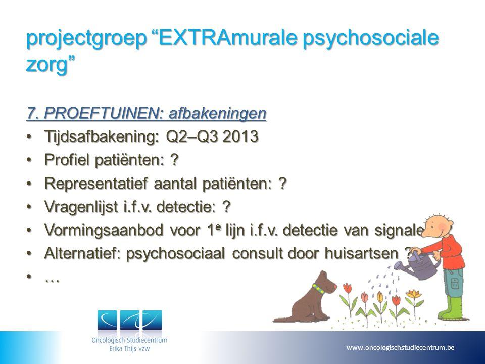 projectgroep EXTRAmurale psychosociale zorg 7.