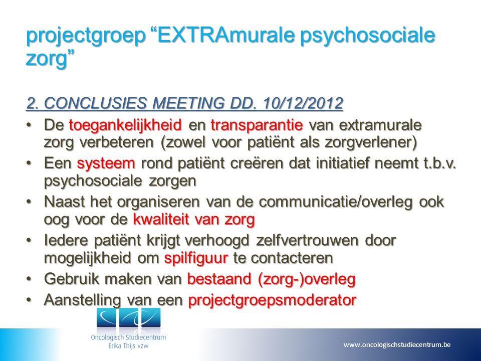 projectgroep EXTRAmurale psychosociale zorg 2. CONCLUSIES MEETING DD.