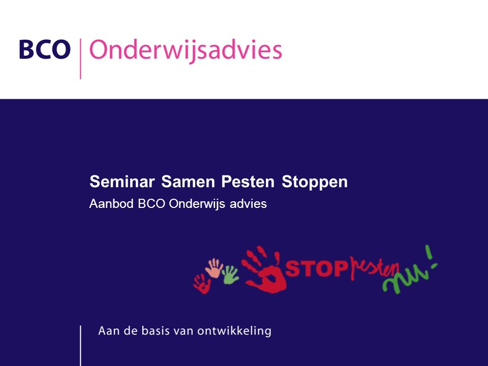 Seminar Samen Pesten Stoppen Aanbod BCO Onderwijs advies