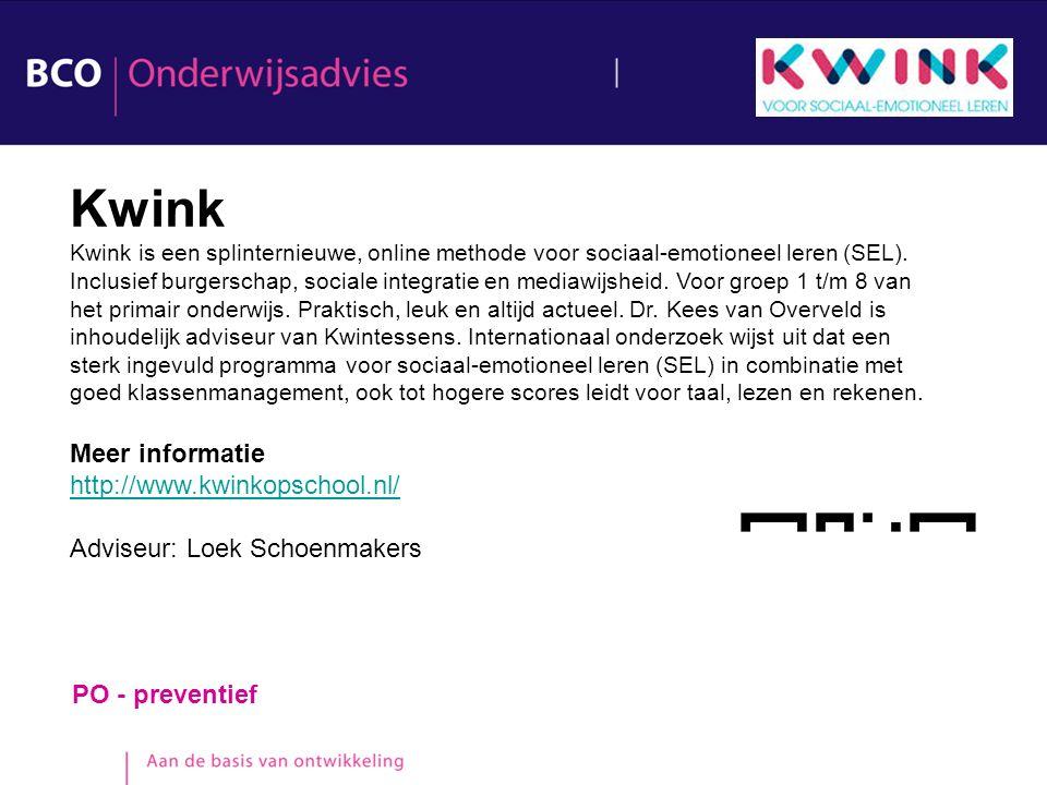 PO - preventief Kwink Kwink is een splinternieuwe, online methode voor sociaal-emotioneel leren (SEL). Inclusief burgerschap, sociale integratie en me