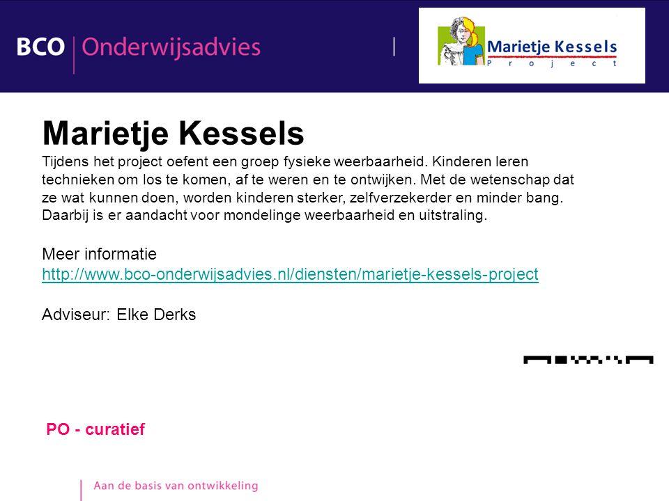PO - curatief Marietje Kessels Tijdens het project oefent een groep fysieke weerbaarheid. Kinderen leren technieken om los te komen, af te weren en te
