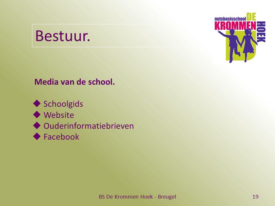 BS De Krommen Hoek - Breugel19 Bestuur. Media van de school.  Schoolgids  Website  Ouderinformatiebrieven  Facebook
