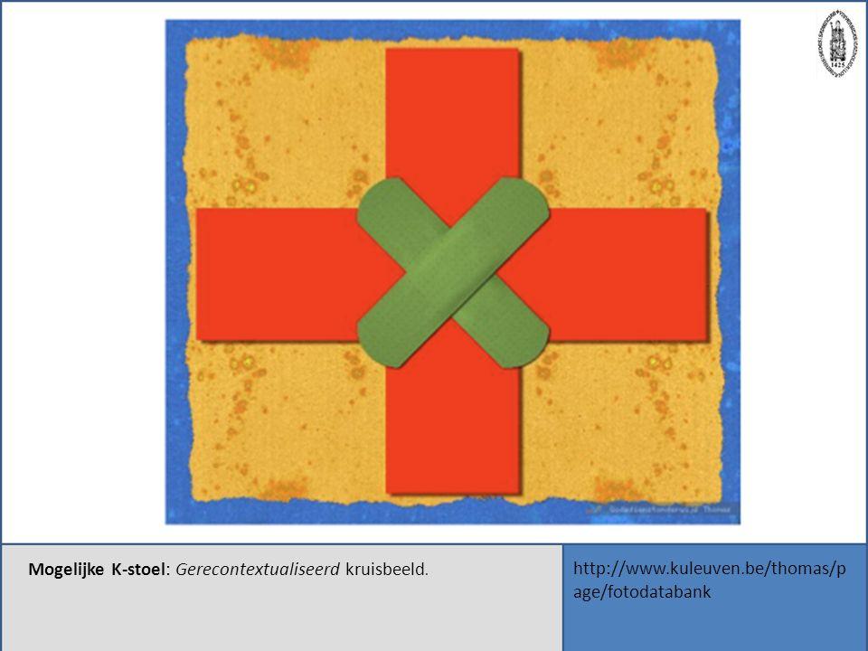 http://www.kuleuven.be/thomas/p age/fotodatabank Mogelijke K-stoel: Gerecontextualiseerd kruisbeeld.