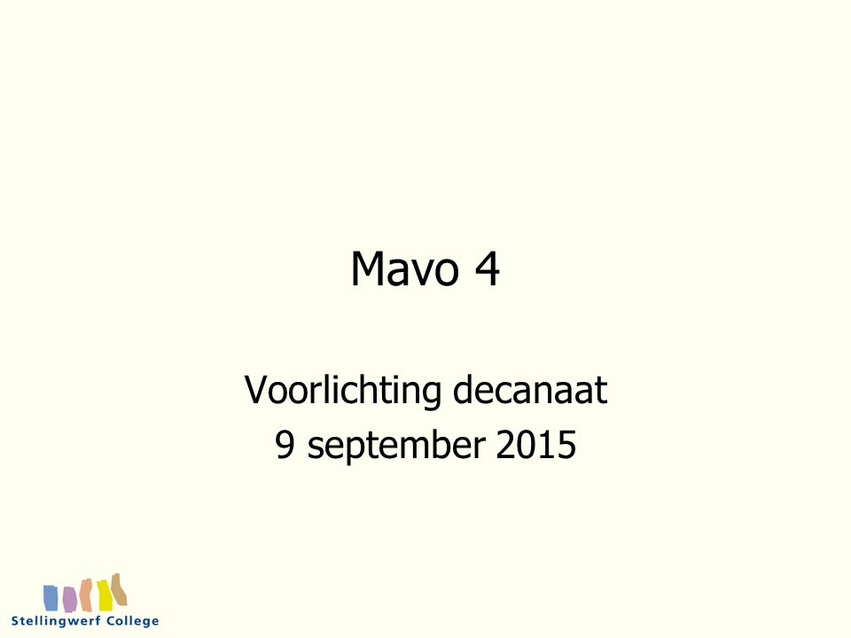 Mavo 4 Voorlichting decanaat 9 september 2015