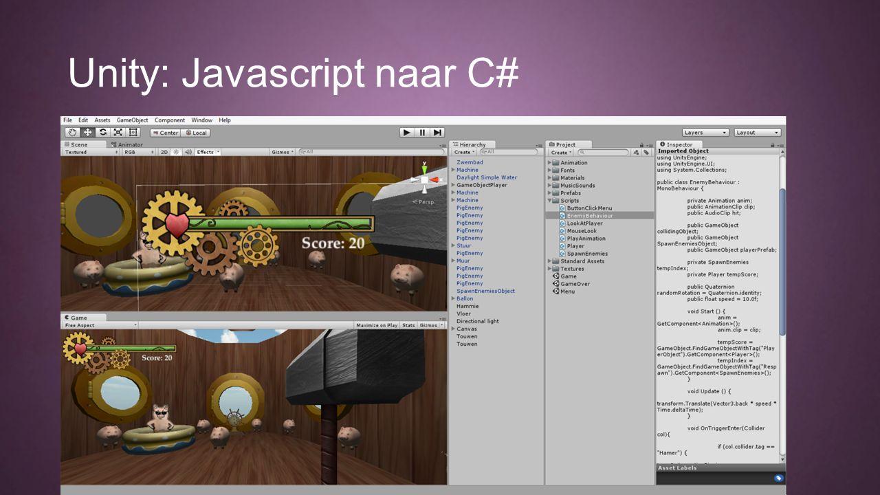 Unity: Javascript naar C#