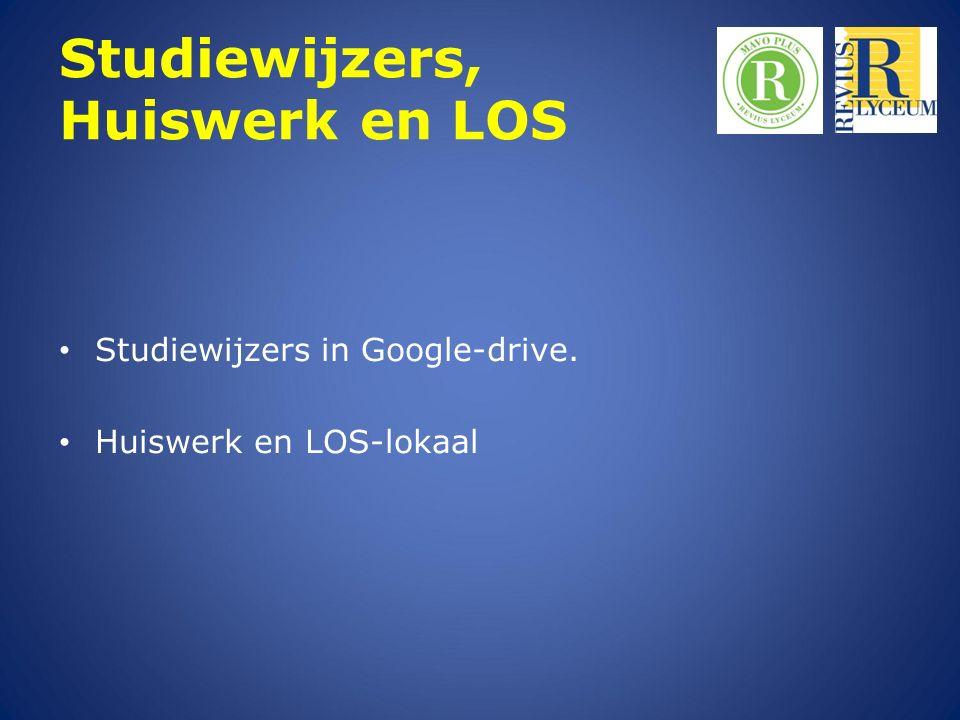 Studiewijzers, Huiswerk en LOS Studiewijzers in Google-drive. Huiswerk en LOS-lokaal