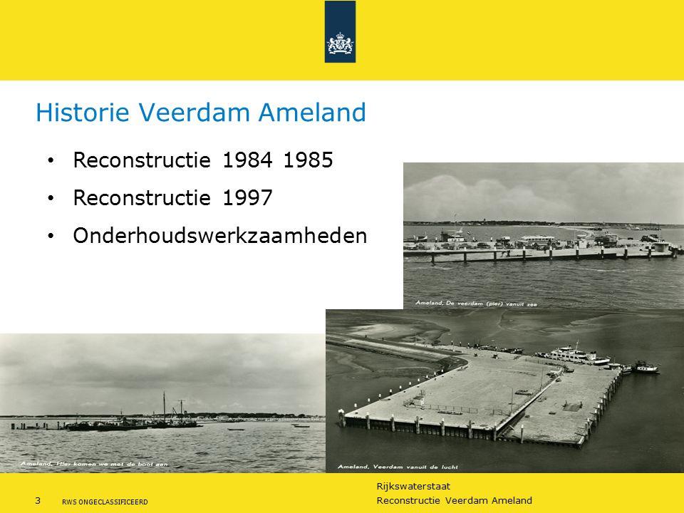 Rijkswaterstaat 3Reconstructie Veerdam Ameland RWS ONGECLASSIFICEERD Historie Veerdam Ameland Reconstructie 1984 1985 Reconstructie 1997 Onderhoudswer