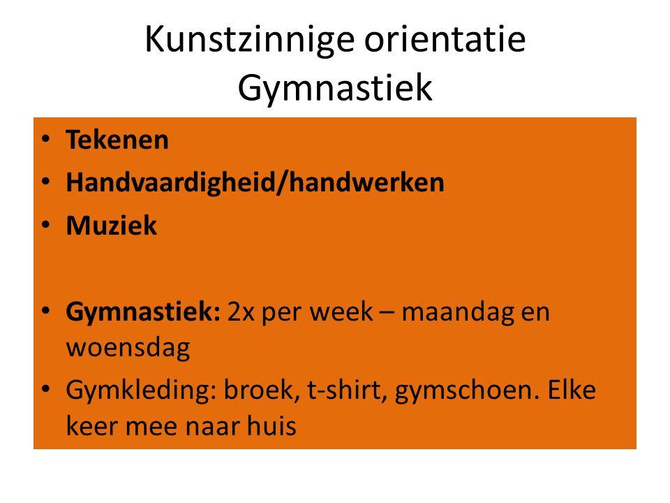Kunstzinnige orientatie Gymnastiek Tekenen Handvaardigheid/handwerken Muziek Gymnastiek: 2x per week – maandag en woensdag Gymkleding: broek, t-shirt, gymschoen.