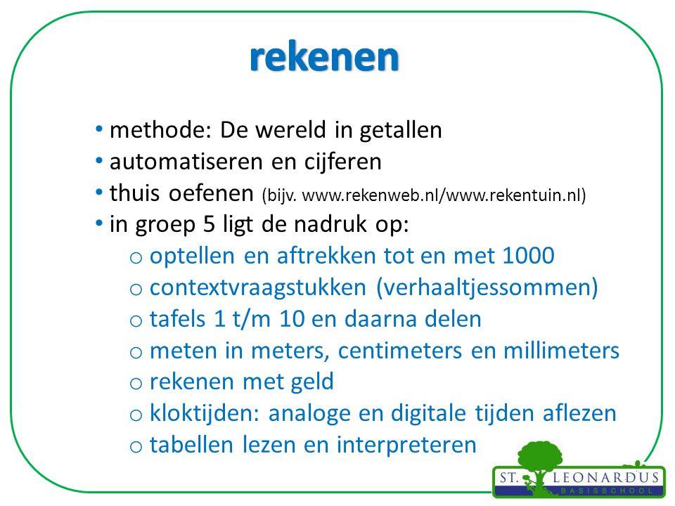 methode: De wereld in getallen automatiseren en cijferen thuis oefenen (bijv. www.rekenweb.nl/www.rekentuin.nl) in groep 5 ligt de nadruk op: o optell