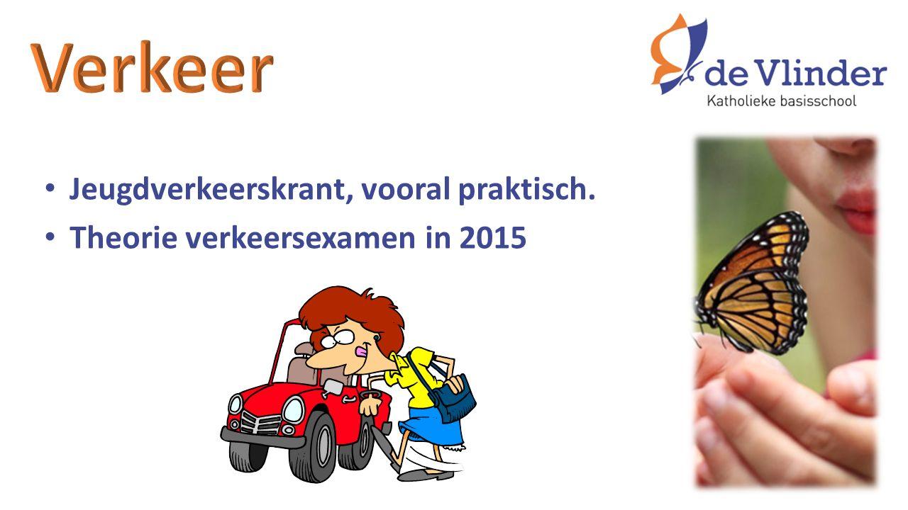 Jeugdverkeerskrant, vooral praktisch. Theorie verkeersexamen in 2015
