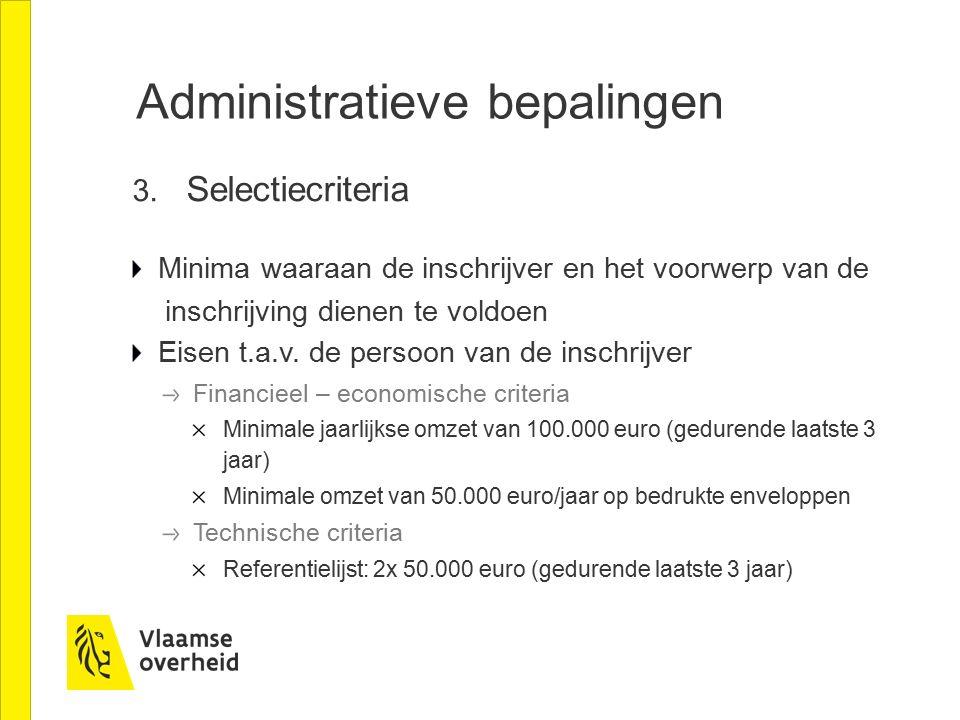 Administratieve bepalingen 3.