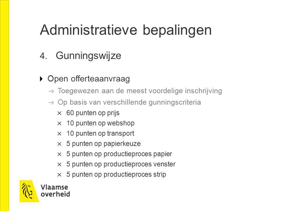 Administratieve bepalingen 5.