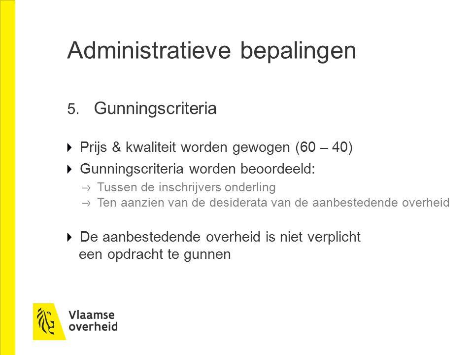 Administratieve bepalingen 6.