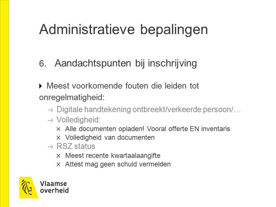 Administratieve bepalingen 7.