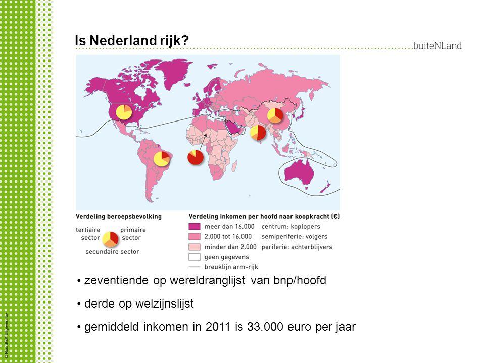 zeventiende op wereldranglijst van bnp/hoofd derde op welzijnslijst gemiddeld inkomen in 2011 is 33.000 euro per jaar Is Nederland rijk?