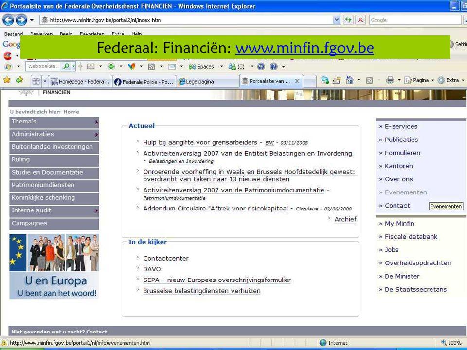 Deze presentatie mag noch geheel, noch gedeeltelijk worden gebruikt of gekopieerd zonder de schriftelijke toestemming van Seniornet Vlaanderen VZW maart 2009 EID en e-government 14 Federaal: Financiën: www.minfin.fgov.bewww.minfin.fgov.be