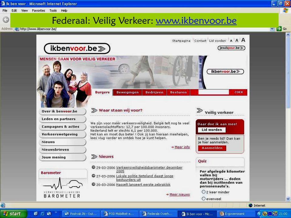 Deze presentatie mag noch geheel, noch gedeeltelijk worden gebruikt of gekopieerd zonder de schriftelijke toestemming van Seniornet Vlaanderen VZW maart 2009 EID en e-government 15 Federaal: Veilig Verkeer: www.ikbenvoor.bewww.ikbenvoor.be