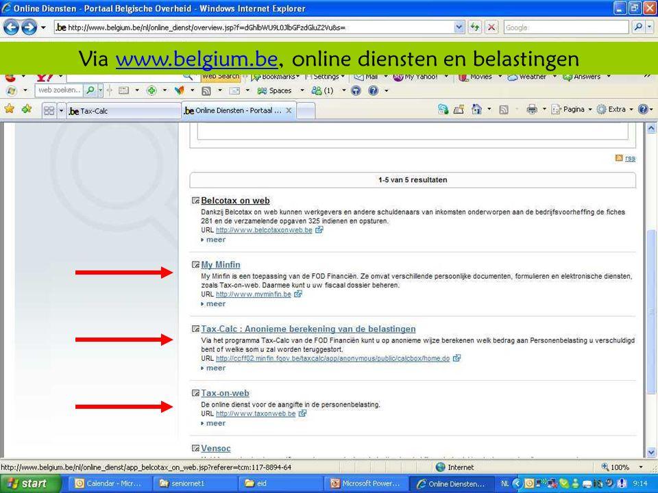 Deze presentatie mag noch geheel, noch gedeeltelijk worden gebruikt of gekopieerd zonder de schriftelijke toestemming van Seniornet Vlaanderen VZW maart 2009 EID en e-government 45 Via www.belgium.be, online diensten en belastingenwww.belgium.be