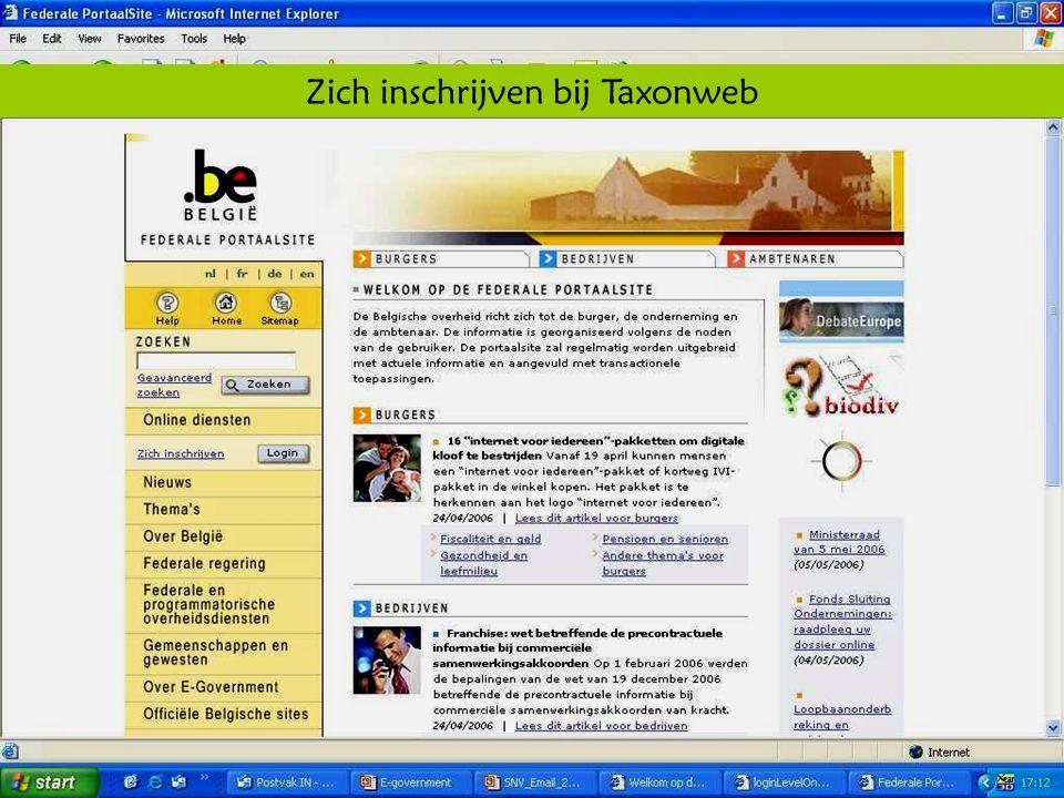 Deze presentatie mag noch geheel, noch gedeeltelijk worden gebruikt of gekopieerd zonder de schriftelijke toestemming van Seniornet Vlaanderen VZW maart 2009 EID en e-government 57 Zich inschrijven bij Taxonweb