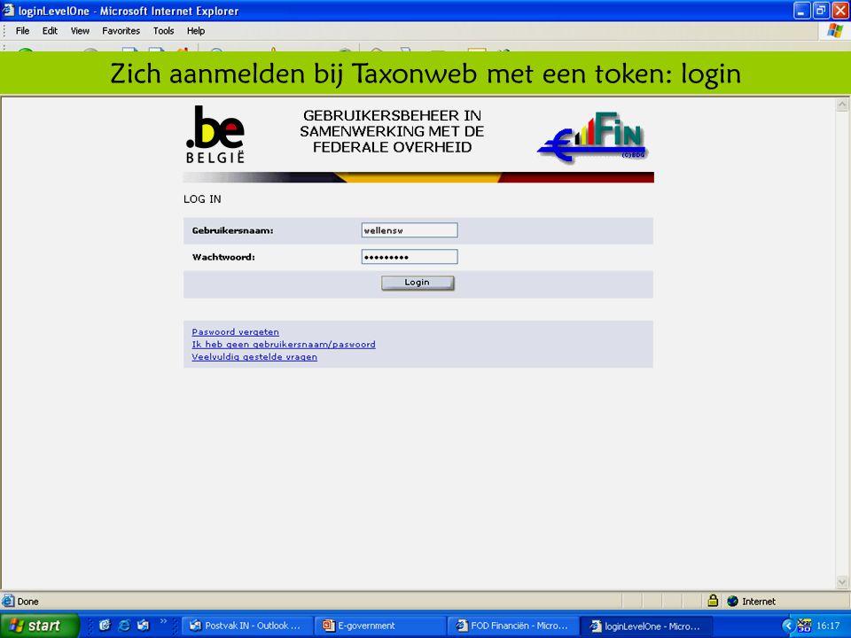 Deze presentatie mag noch geheel, noch gedeeltelijk worden gebruikt of gekopieerd zonder de schriftelijke toestemming van Seniornet Vlaanderen VZW maart 2009 EID en e-government 65 Zich aanmelden bij Taxonweb met een token: login