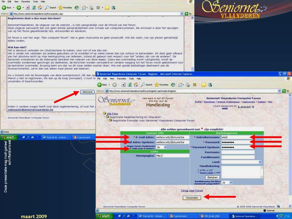 Deze presentatie mag noch geheel, noch gedeeltelijk worden gebruikt of gekopieerd zonder de schriftelijke toestemming van Seniornet Vlaanderen VZW maart 2009 EID en e-government 78