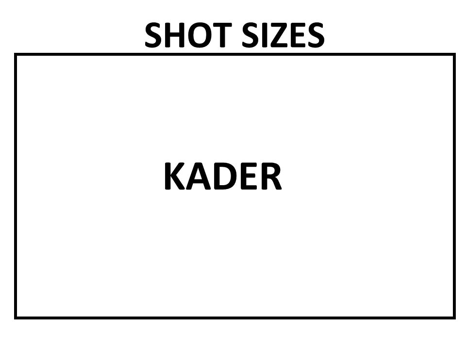 SHOT SIZES KADER