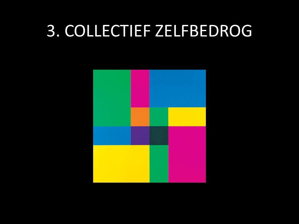 3. COLLECTIEF ZELFBEDROG