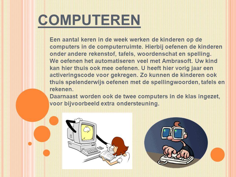 COMPUTEREN Een aantal keren in de week werken de kinderen op de computers in de computerruimte.