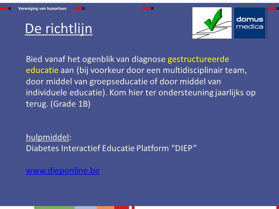 Bied vanaf het ogenblik van diagnose gestructureerde educatie aan (bij voorkeur door een multidisciplinair team, door middel van groepseducatie of door middel van individuele educatie).