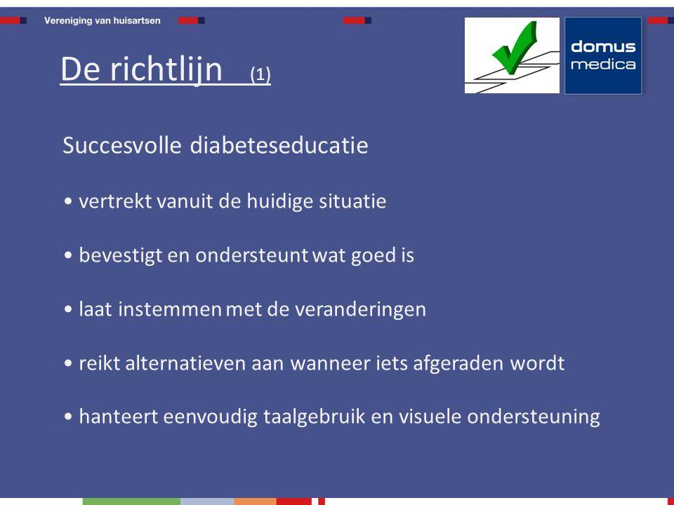 Succesvolle diabeteseducatie vertrekt vanuit de huidige situatie bevestigt en ondersteunt wat goed is laat instemmen met de veranderingen reikt alternatieven aan wanneer iets afgeraden wordt hanteert eenvoudig taalgebruik en visuele ondersteuning De richtlijn (1)