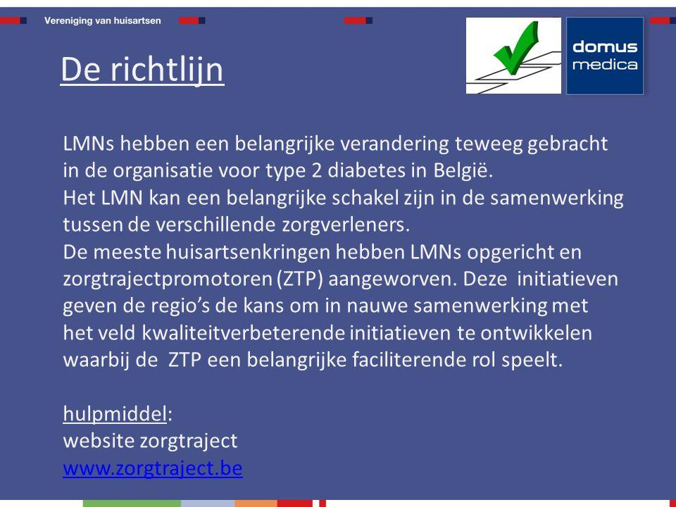 LMNs hebben een belangrijke verandering teweeg gebracht in de organisatie voor type 2 diabetes in België.