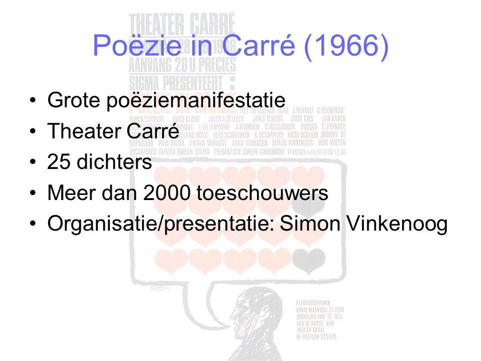Grote poëziemanifestatie Theater Carré 25 dichters Meer dan 2000 toeschouwers Organisatie/presentatie: Simon Vinkenoog