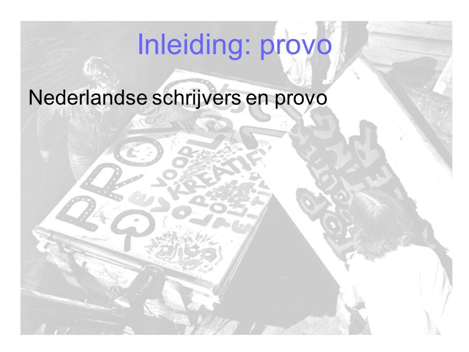 Inleiding: provo Nederlandse schrijvers en provo