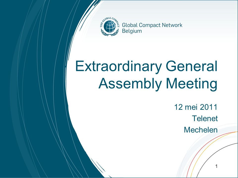 Extraordinary General Assembly Meeting 12 mei 2011 Telenet Mechelen 1
