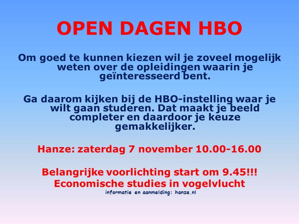 OPEN DAGEN HBO Om goed te kunnen kiezen wil je zoveel mogelijk weten over de opleidingen waarin je geïnteresseerd bent.