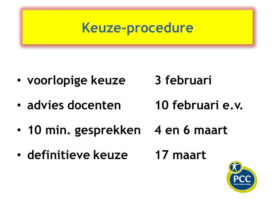 Keuze-procedure voorlopige keuze 3 februari advies docenten10 februari e.v.
