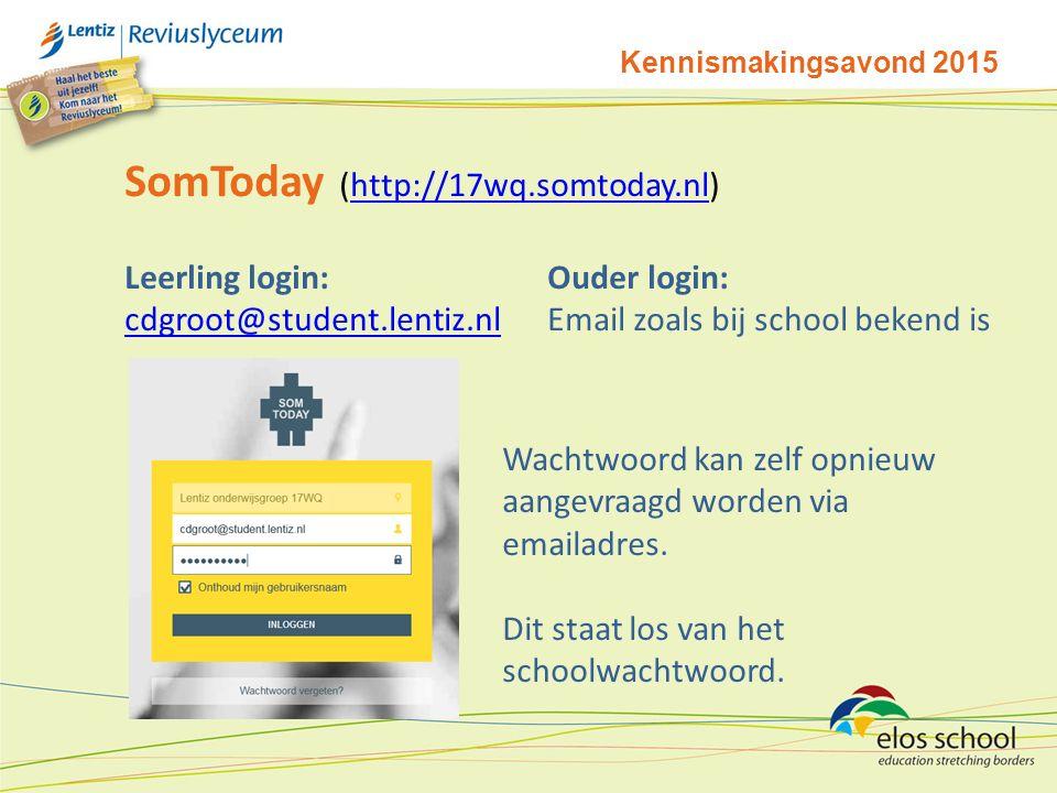Kennismakingsavond 2015 SomToday (http://17wq.somtoday.nl)http://17wq.somtoday.nl Leerling login:Ouder login: cdgroot@student.lentiz.nlcdgroot@student