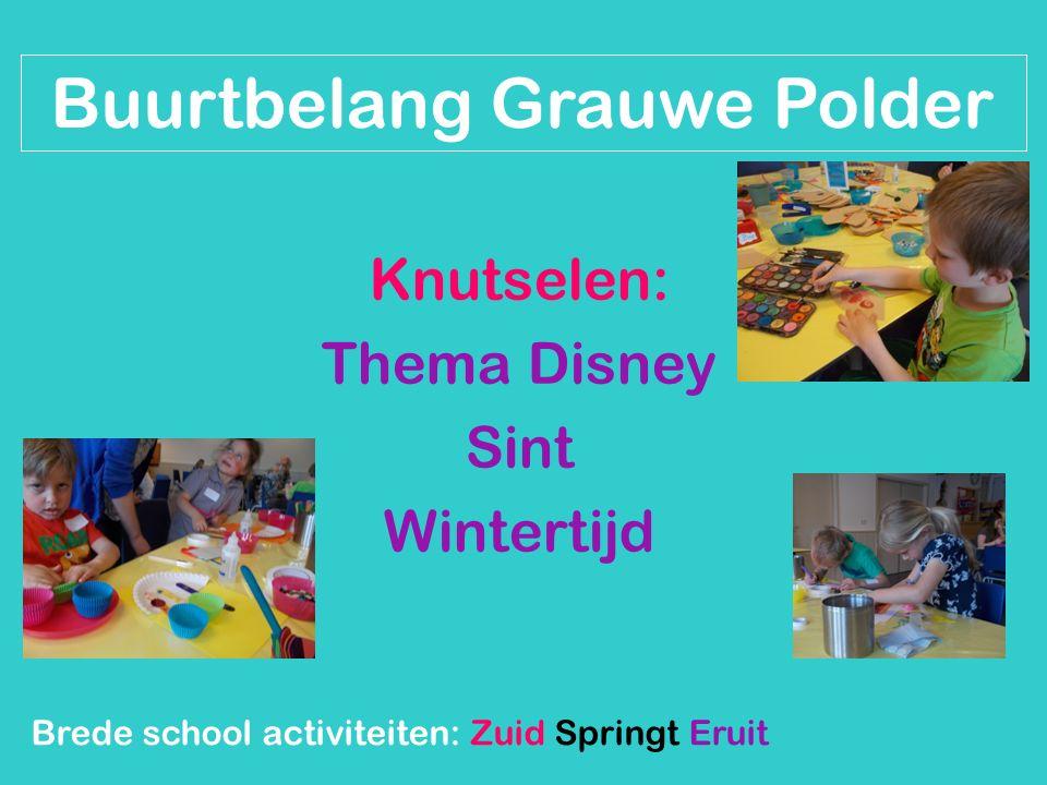 Knutselen: Thema Disney Sint Wintertijd Brede school activiteiten: Zuid Springt Eruit Buurtbelang Grauwe Polder