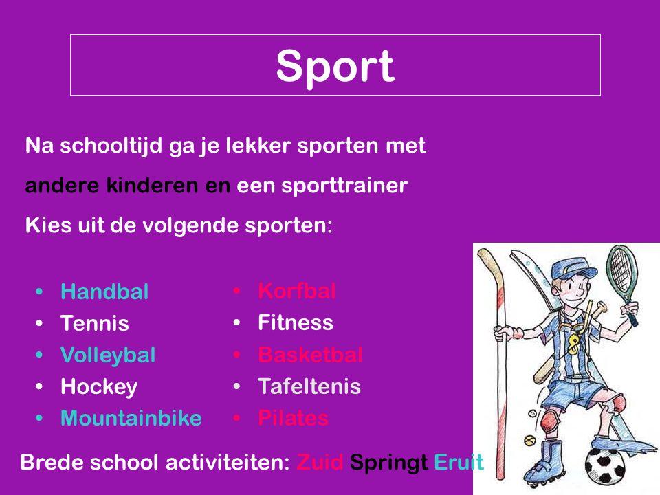 Sport Na schooltijd ga je lekker sporten met andere kinderen en een sporttrainer Kies uit de volgende sporten: Brede school activiteiten: Zuid Springt