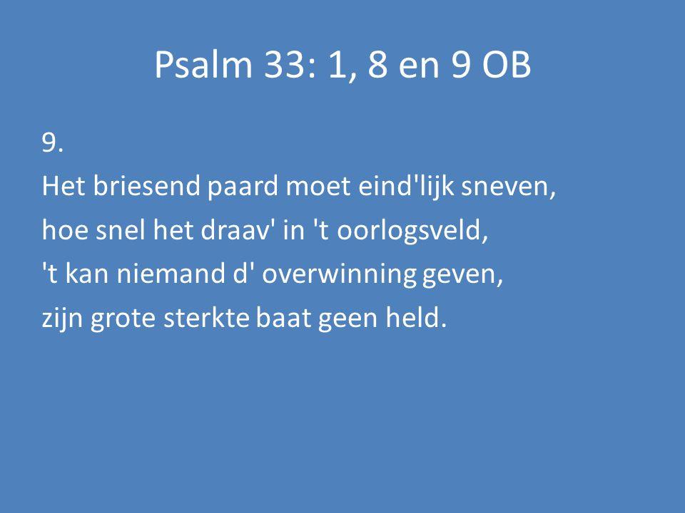 Psalm: 84: 3, 4 en 6 NB (bovenstem) 6.