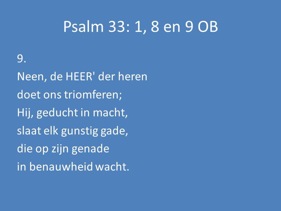 Welkom en mededelingen Samenzang:Psalm 33: 1, 8, 9 OB Stil gebed Votum en groet Samenzang:Psalm 98: 1, 2 en 4 NB Lezing van de Wet des Heren Samenzang: UaM 178 + Psalm 84: 3, 4 en 6 NB Gebed Schriftlezing:Richteren 16 : 4-22 Samenzang:UaM 11 Verkondiging Kinderen zingen: Mijn God is zo groot Dankzegging en voorbeden Inzameling van de gaven Samenzang: UaM 252 Zegen