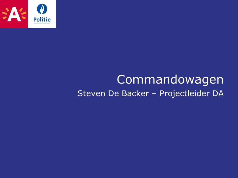 Commandowagen Steven De Backer – Projectleider DA