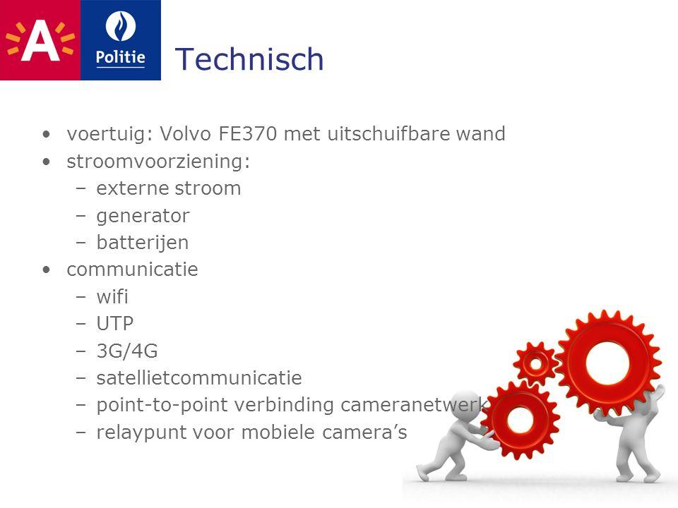 Technisch voertuig: Volvo FE370 met uitschuifbare wand stroomvoorziening: –externe stroom –generator –batterijen communicatie –wifi –UTP –3G/4G –satellietcommunicatie –point-to-point verbinding cameranetwerk –relaypunt voor mobiele camera's