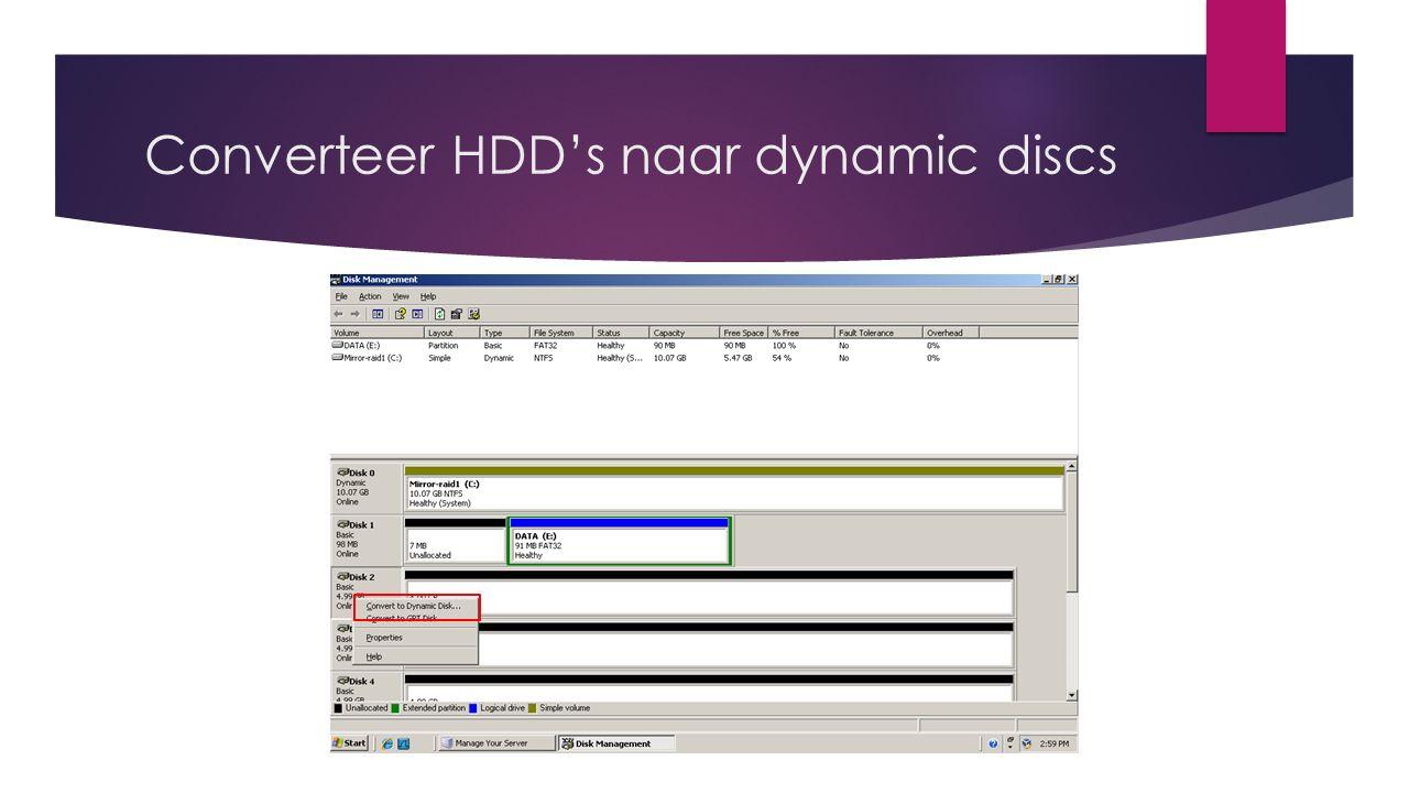 Converteer HDD's naar dynamic discs