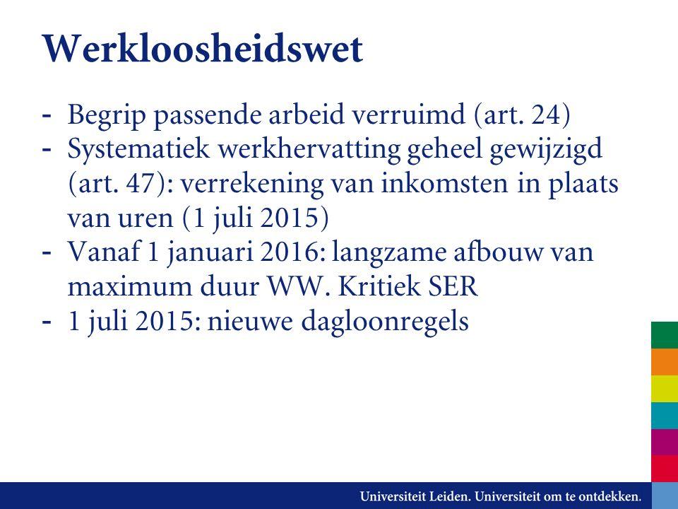 Werkloosheidswet - Begrip passende arbeid verruimd (art.