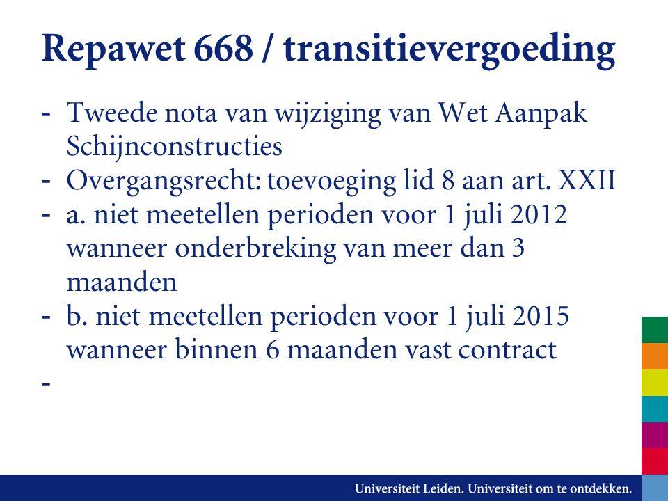Repawet 668 / transitievergoeding - Tweede nota van wijziging van Wet Aanpak Schijnconstructies - Overgangsrecht: toevoeging lid 8 aan art.