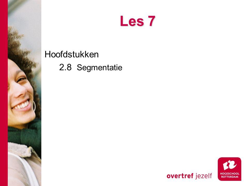 # Les 7 Hoofdstukken 2.8 Segmentatie